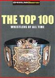 The Top 100 Wrestlers of All Time 9781553663058