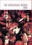 The Indigenous World 2005 9788791563058