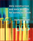 Data Construction and Data Analysis for Survey Research 9780333763063