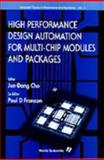 High Performance Design Automation for Multi-Chip Modules 9789810223076