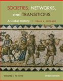 Societies, Networks, and Transitions, Volume I 3rd Edition