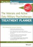 The Veterans and Active Duty Military Psychotherapy Treatment Planner, with DSM-5 Updates 1st Edition