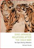 Sino-Japanese Relations after the Cold War 1st Edition