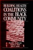 Building Health Coalitions in the Black Community 9780803973091