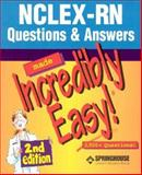 NCLEX PN 250 New-Format Questions/NCLEX-RN Question and Answers Made Incredibly Easy! 9781582553092
