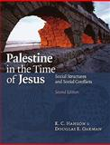 Palestine in the Time of Jesus 2nd Edition