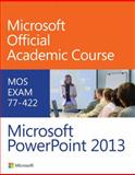 Microsoft PowerPoint 2013 1st Edition