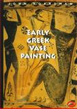 Early Greek Vase Painting 0th Edition