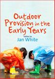 Outdoor Provision in the Early Years 9781412923095