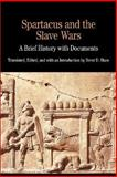 Spartacus and the Slave Wars 9780312183103