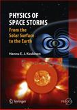 Physics of Space Storms 9783642003103