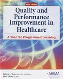 Quality and Performance Improvement in Healthcare 9781584263104