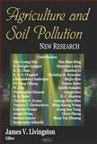 Agriculture and Soil Pollution 9781594543104
