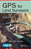 GPS for Land Surveyors, Fourth Edition 4th Edition