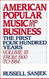 American Popular Music and Its Business 9780195043112