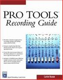 Pro Tools Recording Guide 9781584503118
