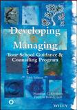 Developing and Managing Your School Guidance and Counseling Program 9781556203121