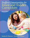 Endless Opportunities for Infant and Toddler Curriculum 2nd Edition