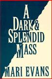 A Dark and Splendid Mass 9780863163128