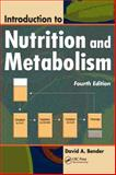 Introduction to Nutrition and Metabolism 9781420043129