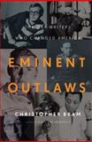 Eminent Outlaws 1st Edition