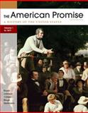 The American Promise, Volume I 9780312663131
