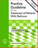 Practice Guideline for the Treatment of Patients with Delirium 9780890423134
