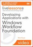 Developing Applications with Windows Workflow Foundation 9780321503138