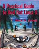 A Practical Guide to Red Hat Linux 8 9780201703139