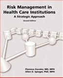 Risk Management in Health Care Institutions 9780763723149