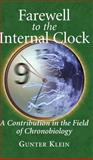 Farewell to the Internal Clock 9780387403151