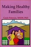 Making Healthy Families 9780962523151