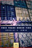 Free Trade under Fire 9780691143156