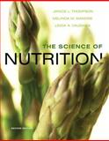 The Science of Nutrition 2nd Edition