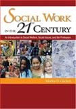 Social Work in the 21st Century 9781412913164