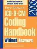 ICD-9-CM Coding Handbook 2005 Without Answers 9781556483165