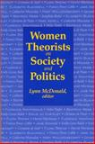 Women Theorists on Society and Politics 9780889203167