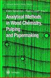 Analytical Methods in Wood Chemistry, Pulping, and Papermaking 9783642083174