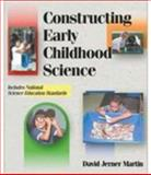 Constructing Early Childhood Science 9780766813199