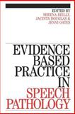 Evidence Based Practice in Speech Pathology 9781861563200