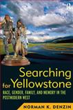 Searching for Yellowstone 9781598743203
