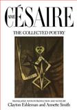 Collected Poetry of Aimé Césaire 9780520053205