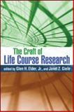 The Craft of Life Course Research 9781606233214