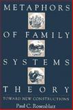 Metaphors of Family Systems Theory 9780898623215