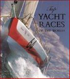 Top Yacht Races of the World 9780809293216