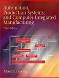 Automation, Production Systems, and Computer-Integrated Manufacturing 9780132393218