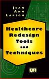 Healthcare Redesign Tools and Techniques 9780527763220