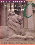 The Art and Science of C 1st Edition