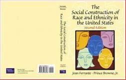 The Social Construction of Race and Ethnicity in the United States 2nd Edition