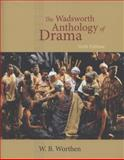 The Wadsworth Anthology of Drama, Revised Edition 6th Edition